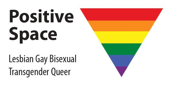 Positive Space - Lesbian Gay Bisexual Transgender Queer